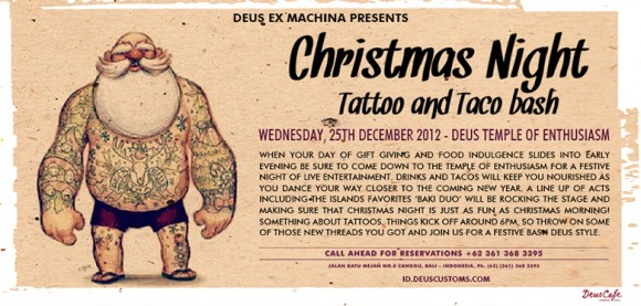 Deus Christmas Night Tattoo & Taco Bash